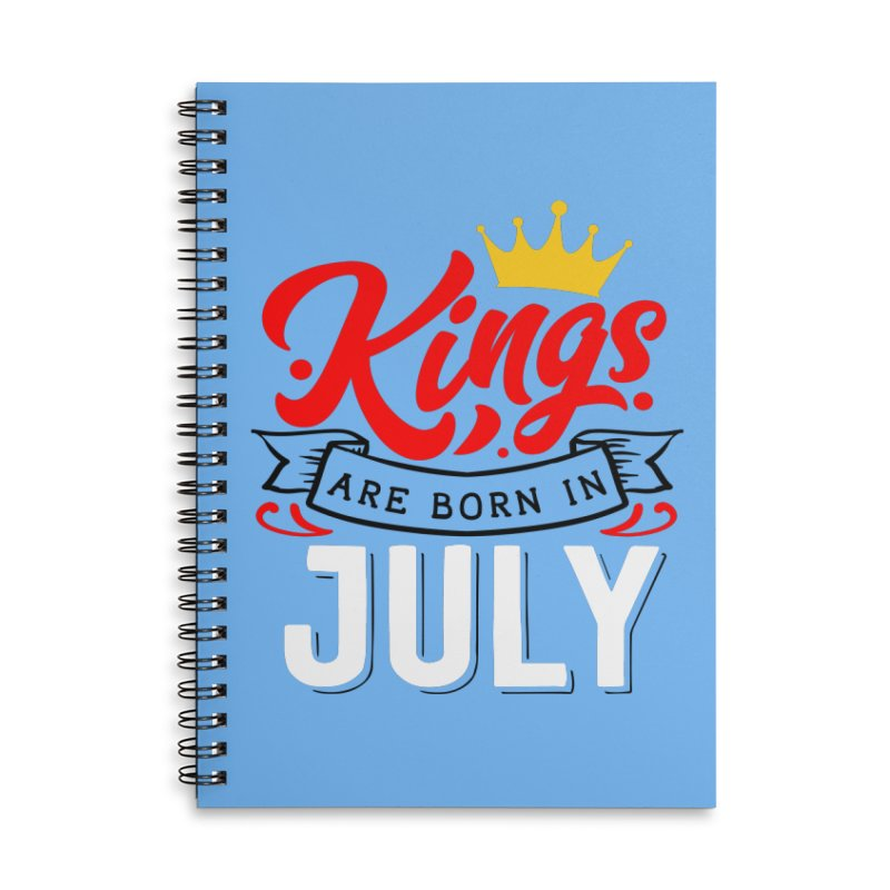 Kings Are born In July Accessories Lined Spiral Notebook by Divinitium's Clothing and Apparel
