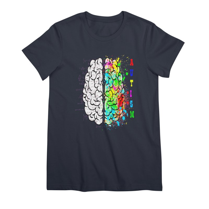 Autism Brain Women's Premium T-Shirt by Divinitium's Clothing and Apparel