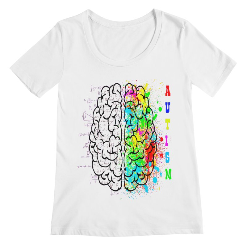 Autism Brain Women's Regular Scoop Neck by Divinitium's Clothing and Apparel