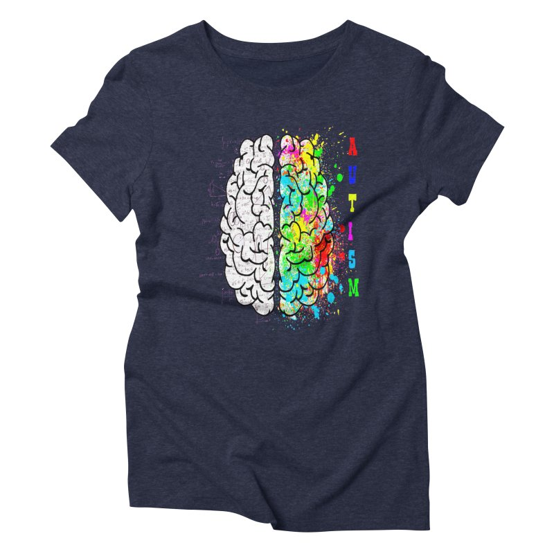Autism Brain Women's Triblend T-Shirt by Divinitium's Clothing and Apparel