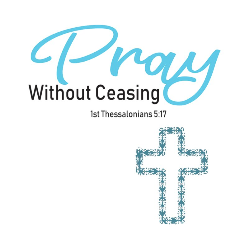 Pray Without Ceasing Accessories Bag by Divinitium's Clothing and Apparel