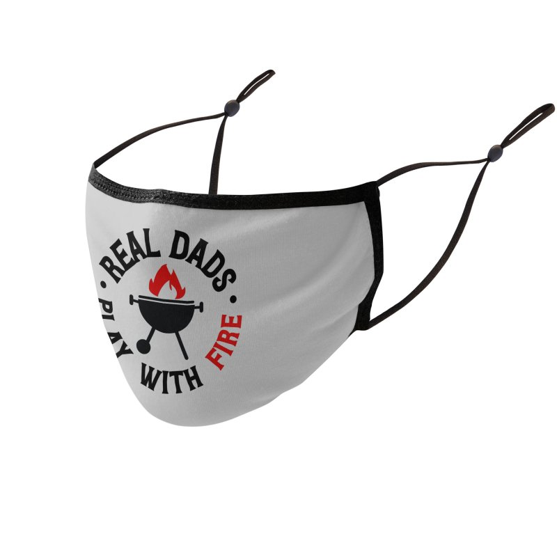 Real Dads Play With Fire Accessories Face Mask by Divinitium's Clothing and Apparel