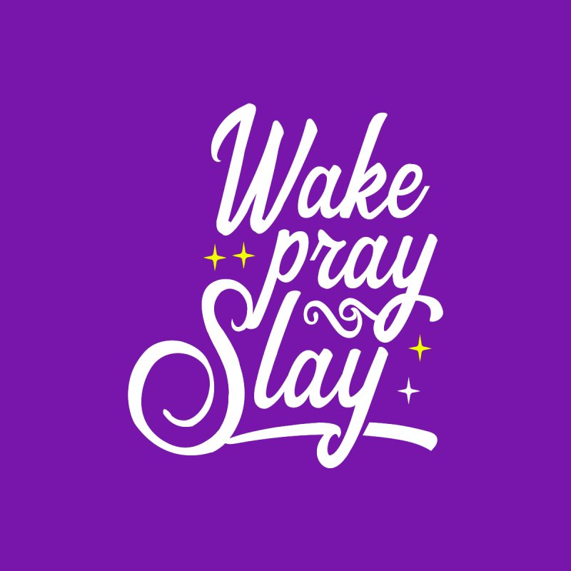 Wake Pray Slay Accessories Mug by Divinitium's Clothing and Apparel
