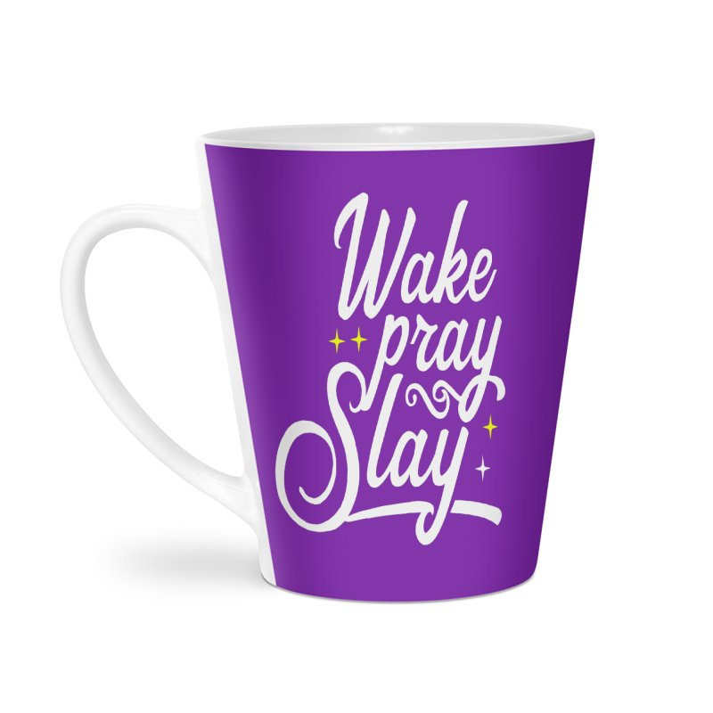 Wake Pray Slay Accessories Latte Mug by Divinitium's Clothing and Apparel