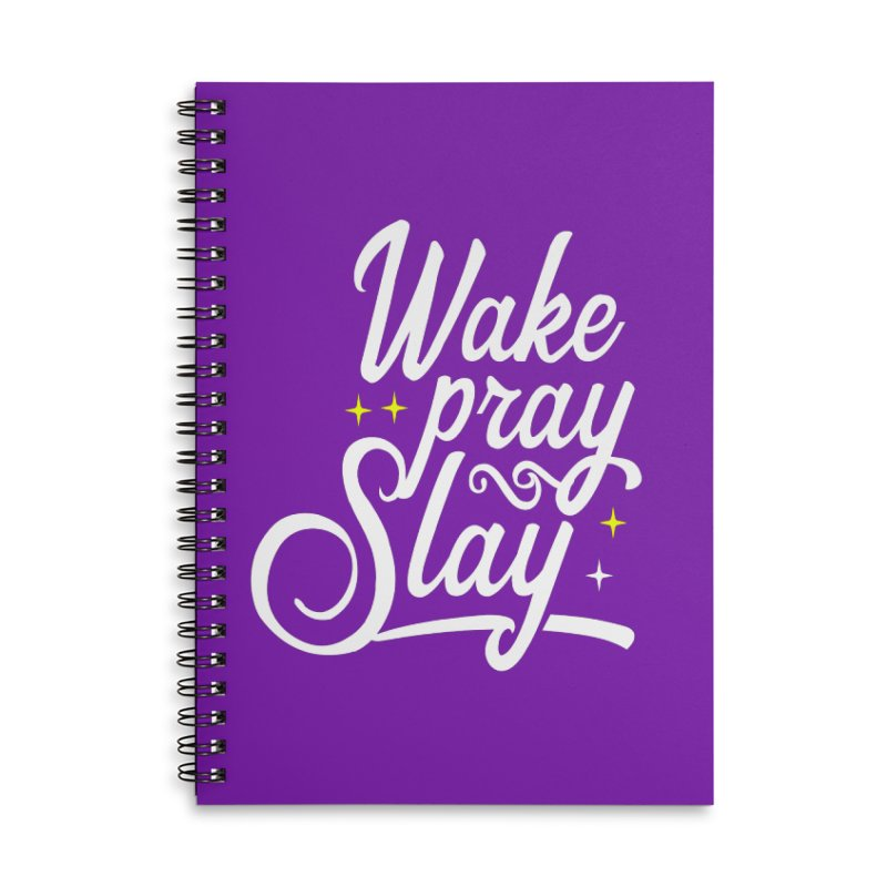 Wake Pray Slay Accessories Lined Spiral Notebook by Divinitium's Clothing and Apparel