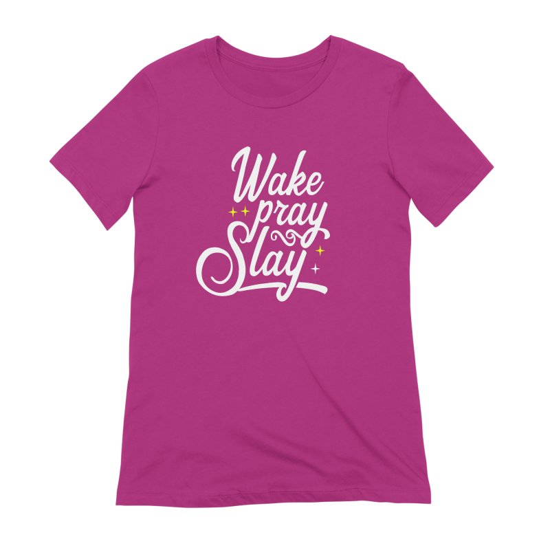 Wake Pray Slay in Women's Extra Soft T-Shirt Berry by Divinitium's Clothing and Apparel