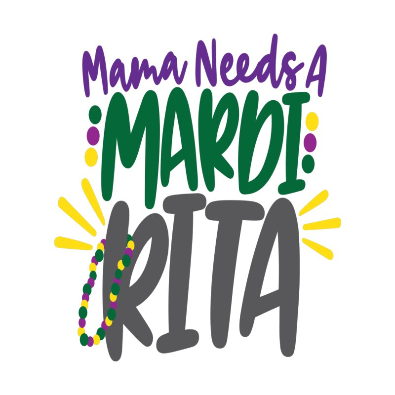 Mama Needs A Mardi Rita Women's V-Neck by Divinitium's Clothing and Apparel