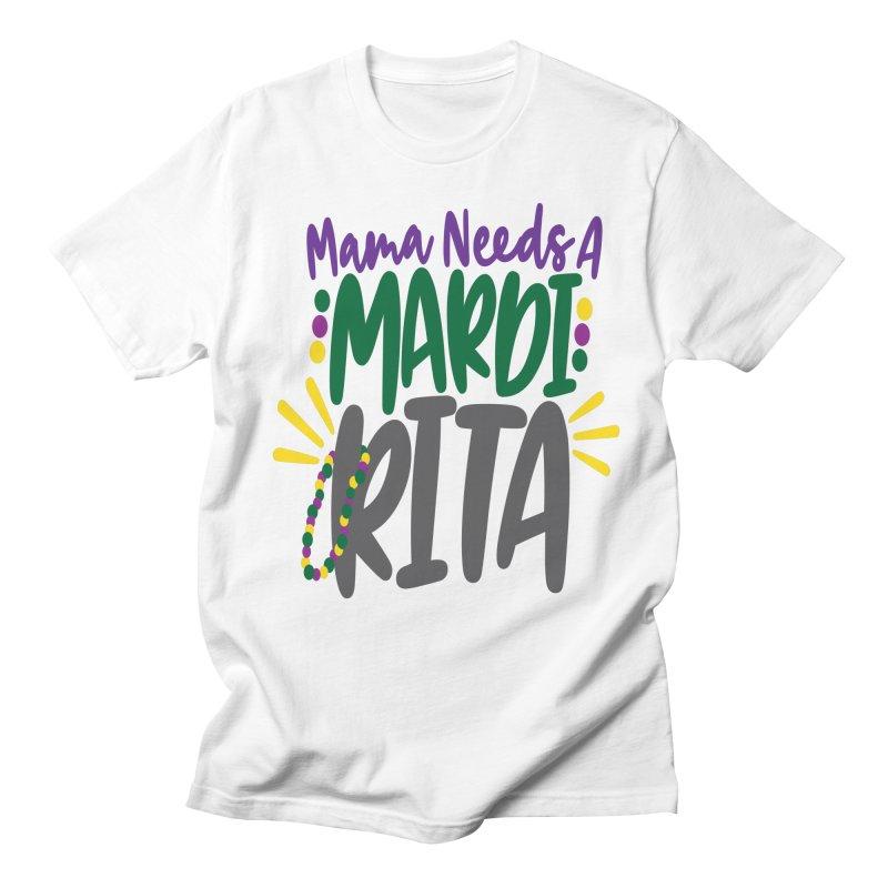 Mama Needs A Mardi Rita Women's Regular Unisex T-Shirt by Divinitium's Clothing and Apparel