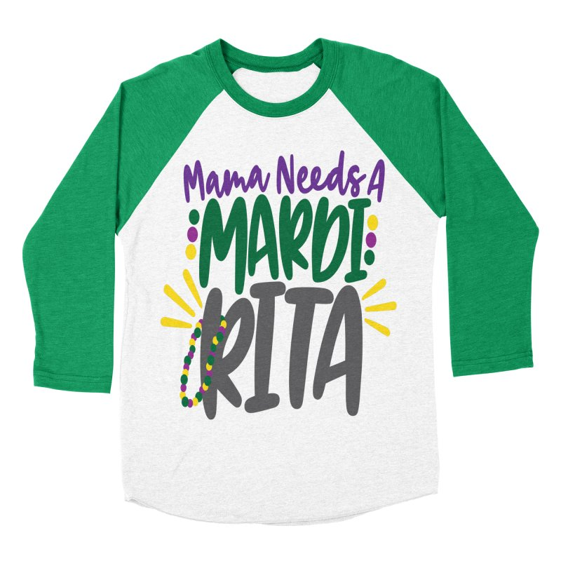 Mama Needs A Mardi Rita Women's Baseball Triblend Longsleeve T-Shirt by Divinitium's Clothing and Apparel