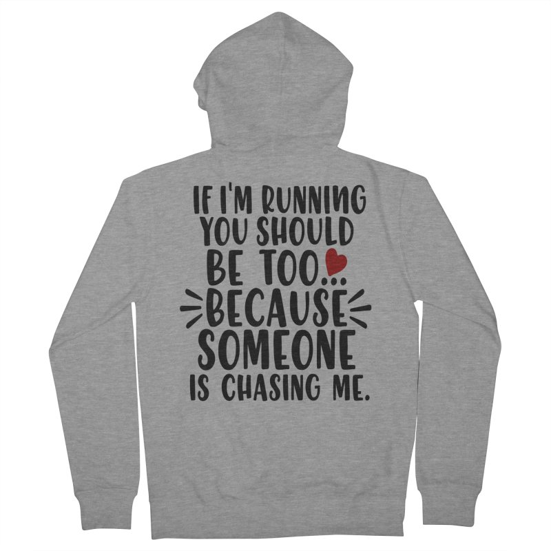 If I'm Running by Divinitium's Clothing and Apparel