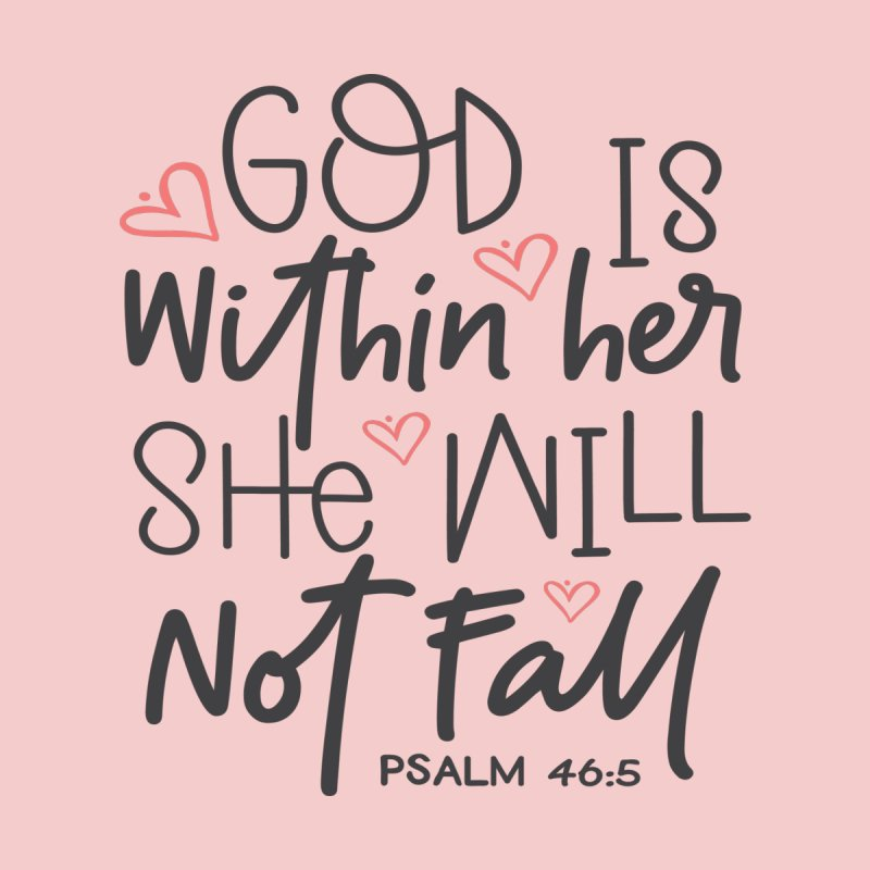 Psalm 46:5 Women's Scoop Neck by Divinitium's Clothing and Apparel
