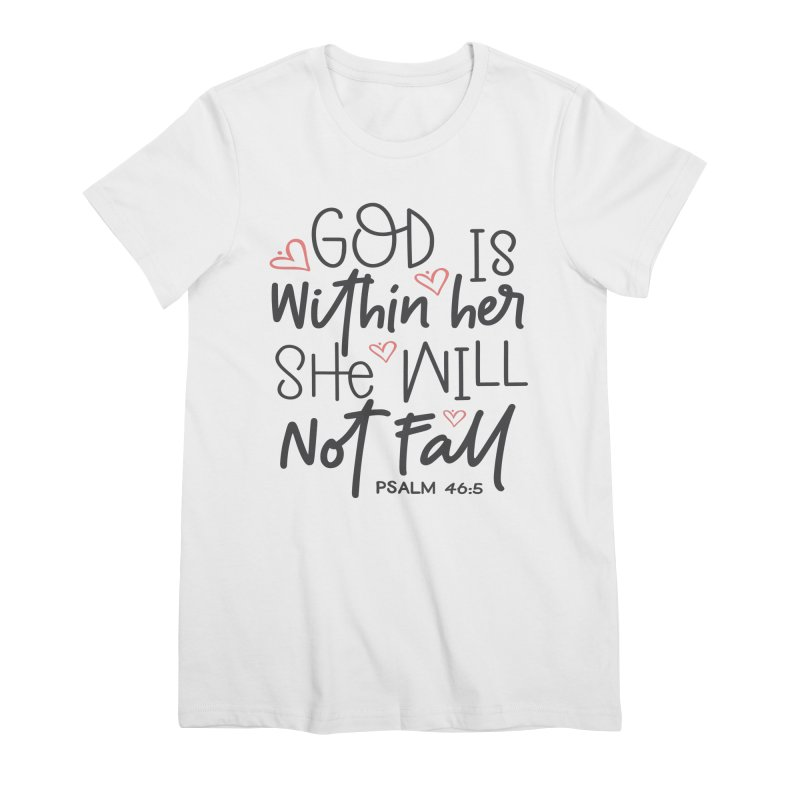 Psalm 46:5 Women's T-Shirt by Divinitium's Clothing and Apparel