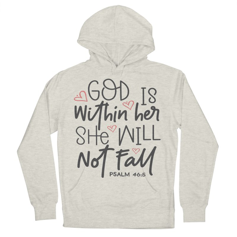 Psalm 46:5 Women's French Terry Pullover Hoody by Divinitium's Clothing and Apparel