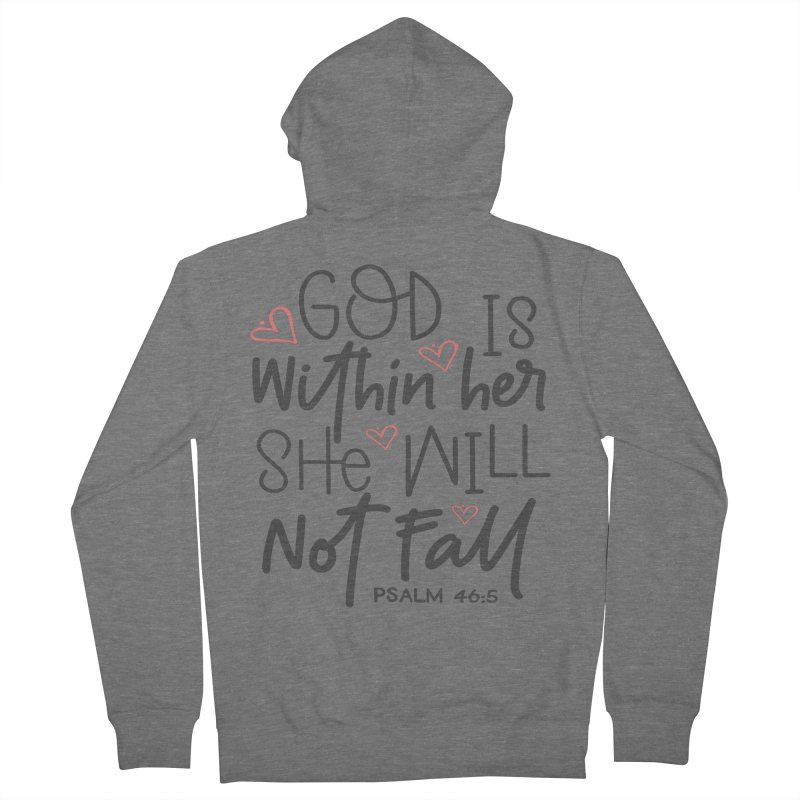 Psalm 46:5 Women's Zip-Up Hoody by Divinitium's Clothing and Apparel