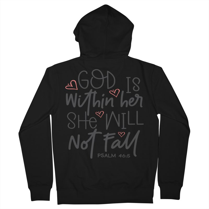 Psalm 46:5 Women's French Terry Zip-Up Hoody by Divinitium's Clothing and Apparel