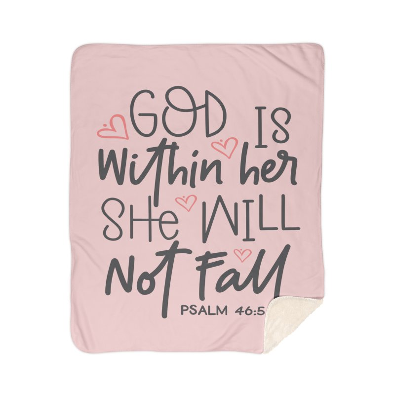Psalm 46:5 Home Sherpa Blanket Blanket by Divinitium's Clothing and Apparel