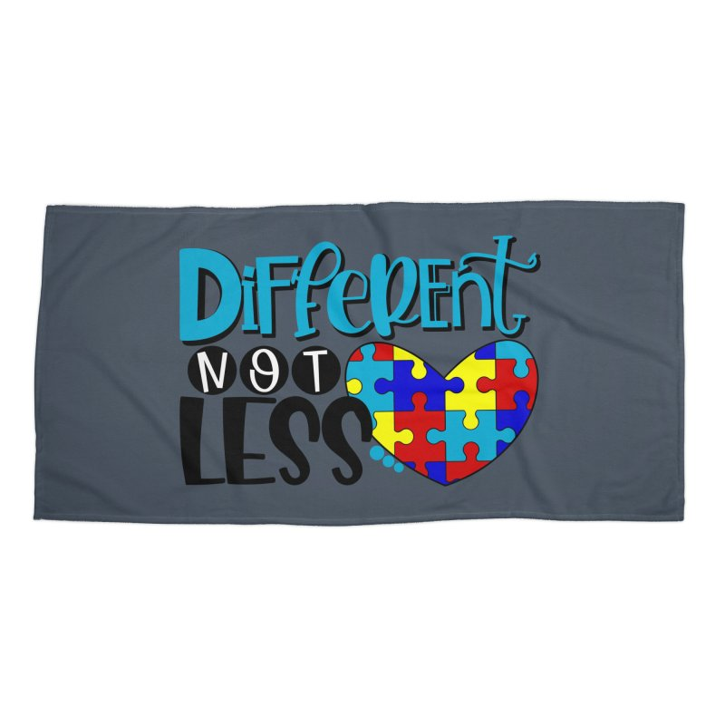 Different Not Less Accessories Beach Towel by Divinitium's Clothing and Apparel