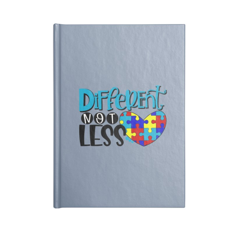 Different Not Less Accessories Lined Journal Notebook by Divinitium's Clothing and Apparel
