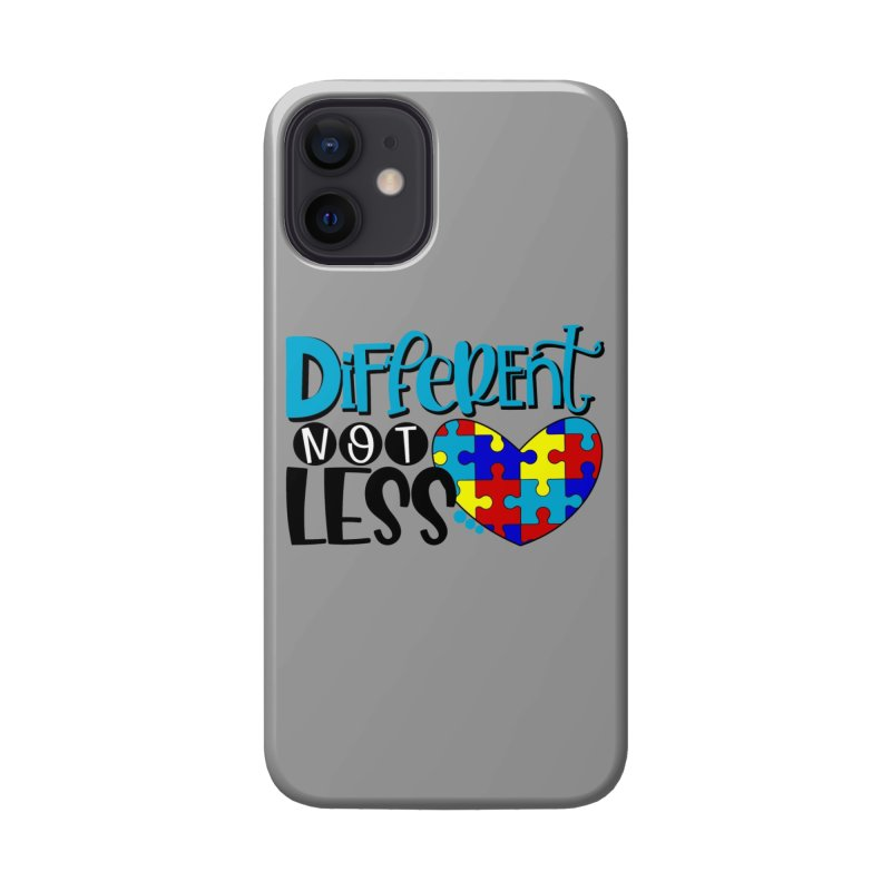 Different Not Less Accessories Phone Case by Divinitium's Clothing and Apparel