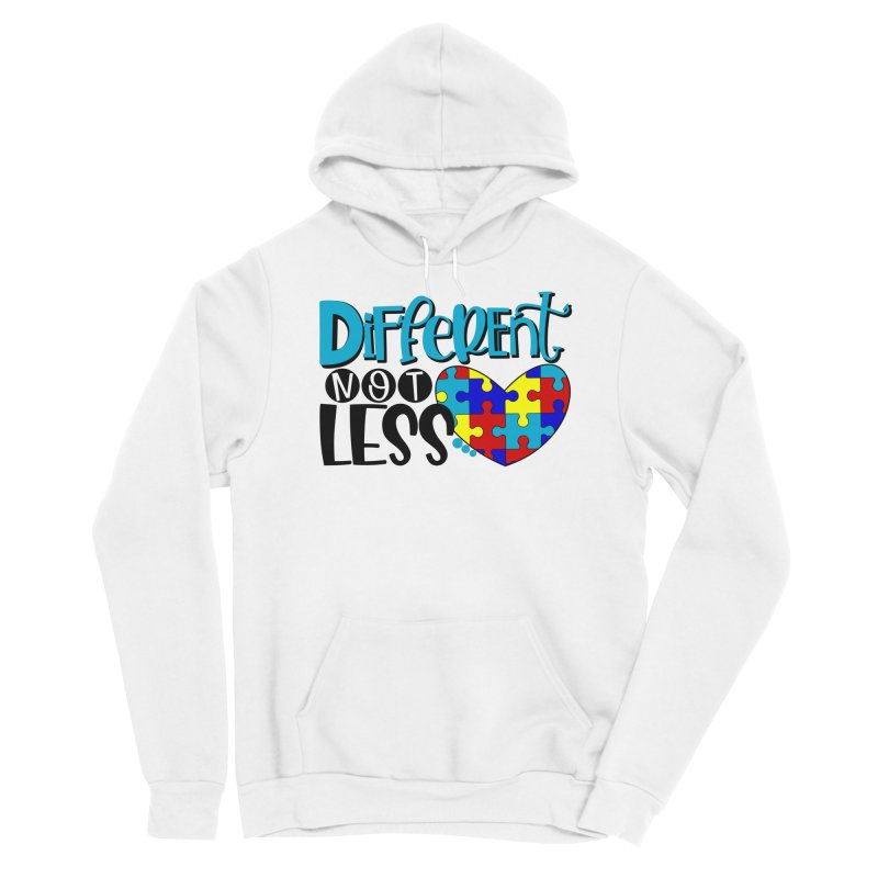 Different Not Less Women's Pullover Hoody by Divinitium's Clothing and Apparel