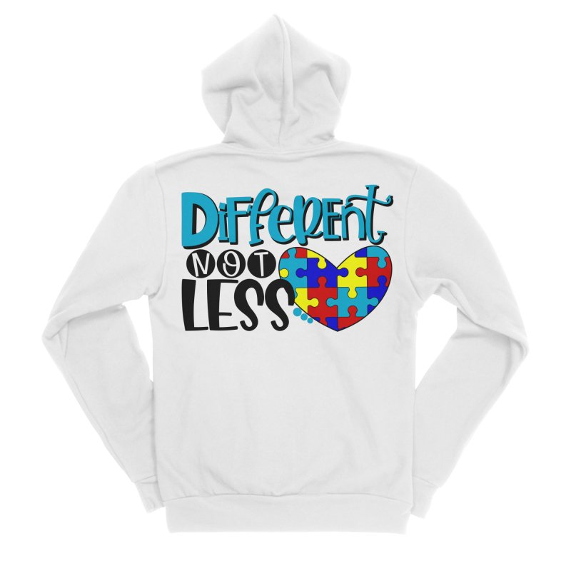 Different Not Less Women's Zip-Up Hoody by Divinitium's Clothing and Apparel