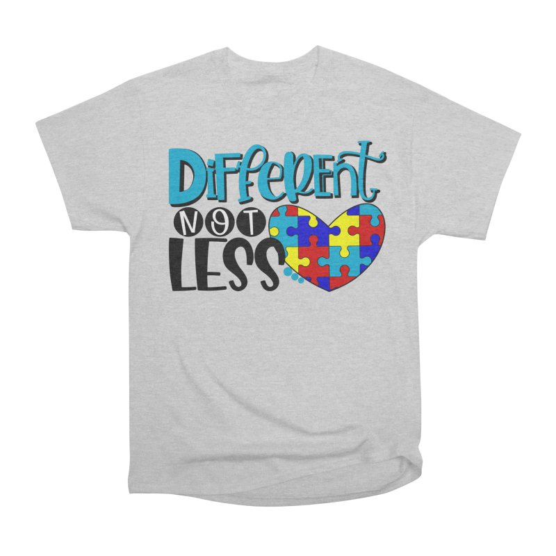 Different Not Less Women's Heavyweight Unisex T-Shirt by Divinitium's Clothing and Apparel