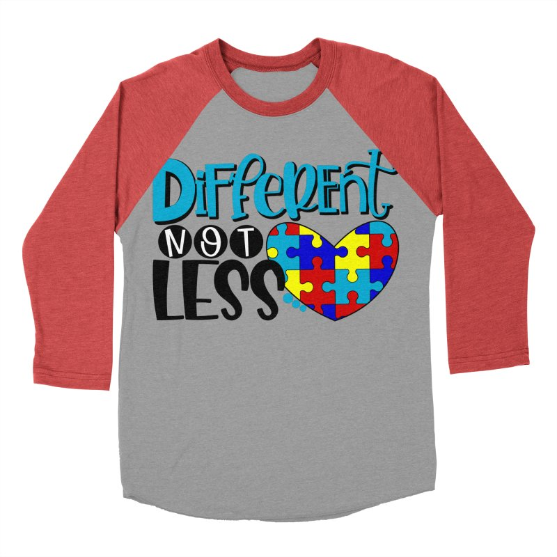 Different Not Less Women's Baseball Triblend Longsleeve T-Shirt by Divinitium's Clothing and Apparel
