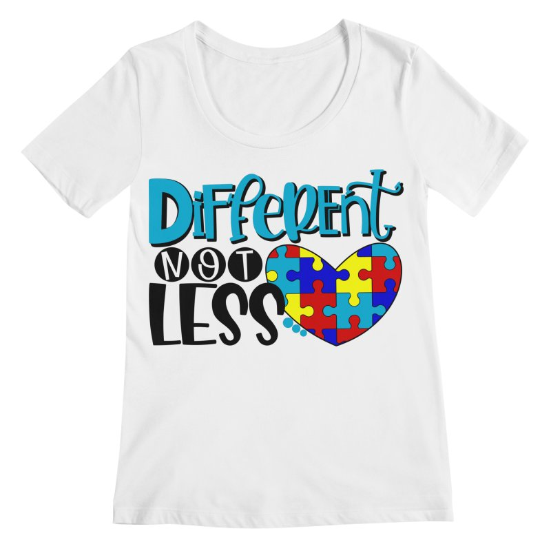 Different Not Less Women's Regular Scoop Neck by Divinitium's Clothing and Apparel