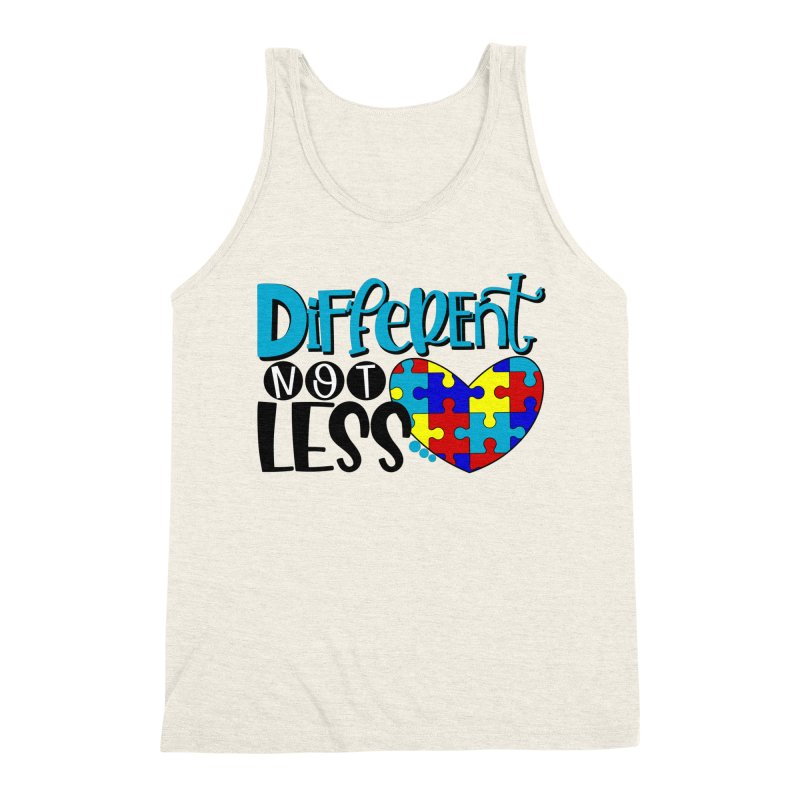 Different Not Less Men's Triblend Tank by Divinitium's Clothing and Apparel