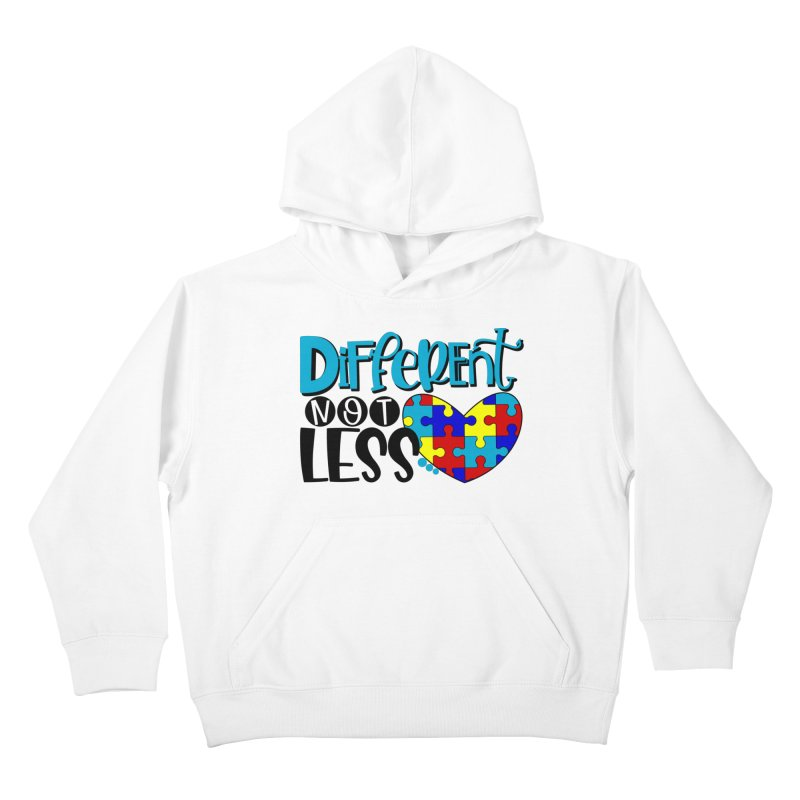 Different Not Less Kids Pullover Hoody by Divinitium's Clothing and Apparel