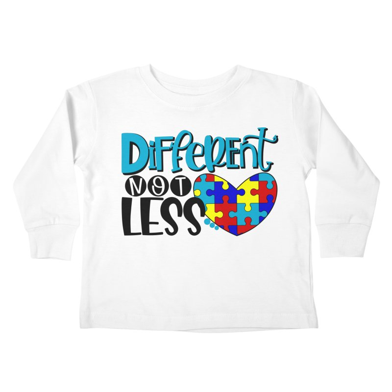 Different Not Less Kids Toddler Longsleeve T-Shirt by Divinitium's Clothing and Apparel