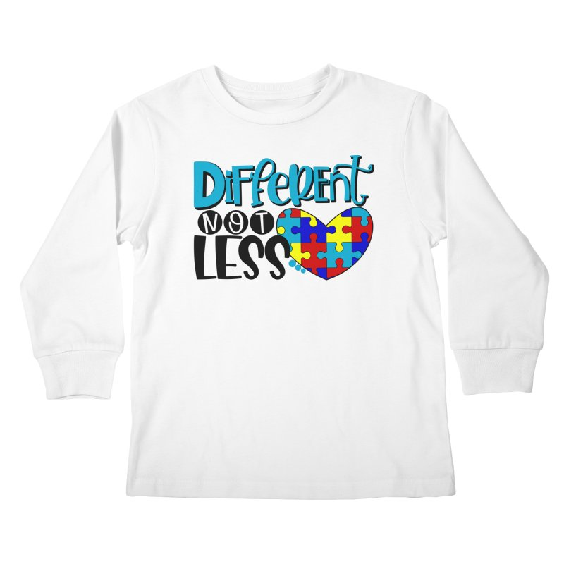 Different Not Less Kids Longsleeve T-Shirt by Divinitium's Clothing and Apparel