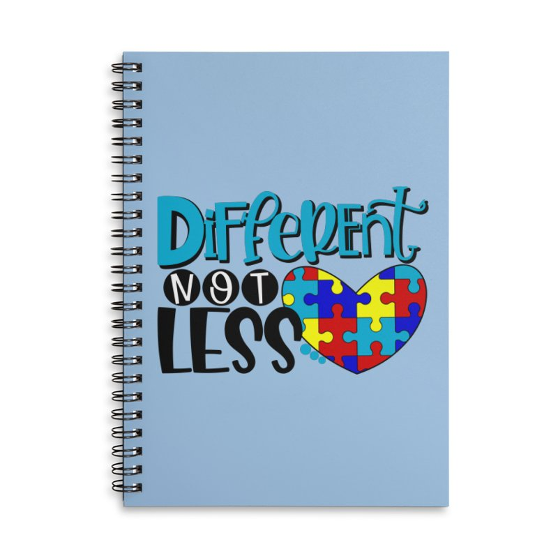 Different Not Less Accessories Lined Spiral Notebook by Divinitium's Clothing and Apparel