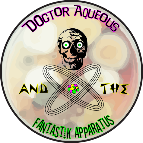 Dr Aqueous and the Fantastik Apparatus Logo