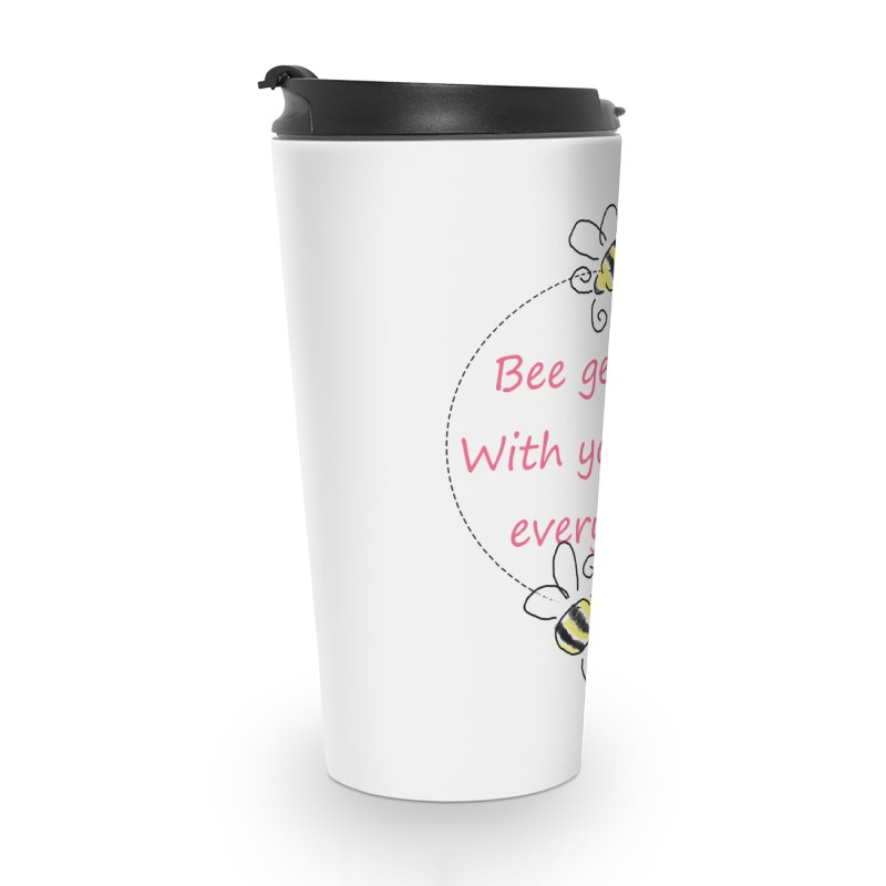 Bee Gentle Accessories Travel Mug by Dove's Flight