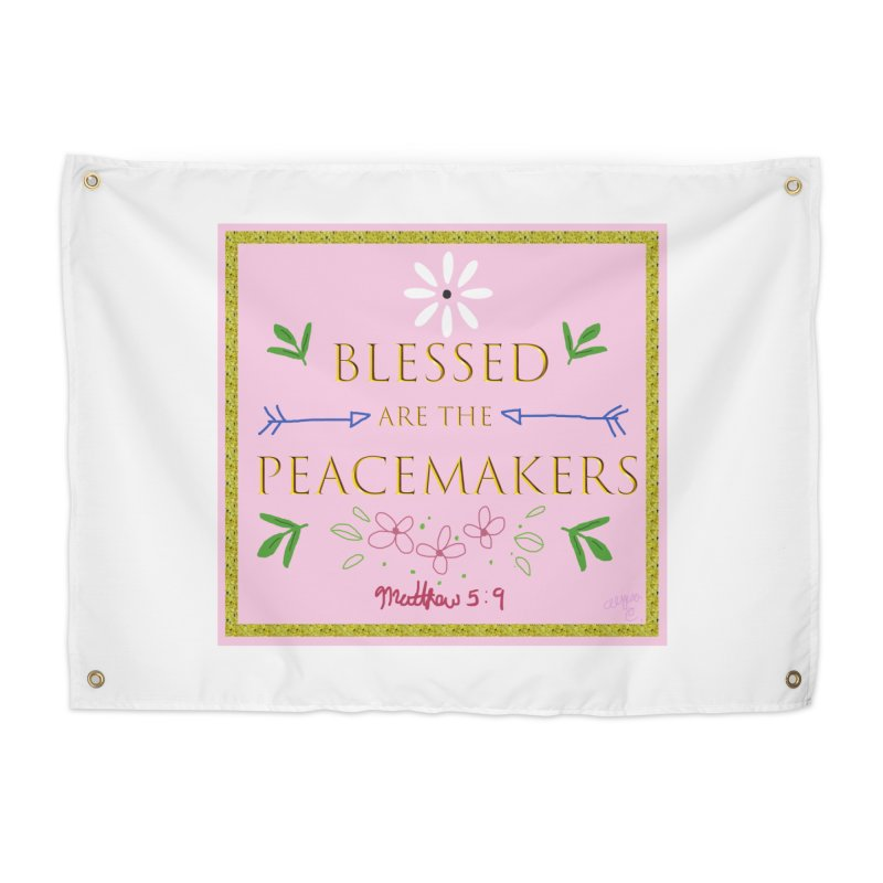 Blessed are the Peacemakers Home Tapestry by Dove's Flight