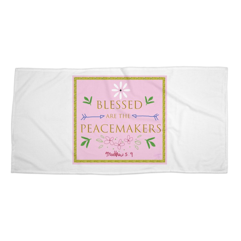 Blessed are the Peacemakers Accessories Beach Towel by Dove's Flight