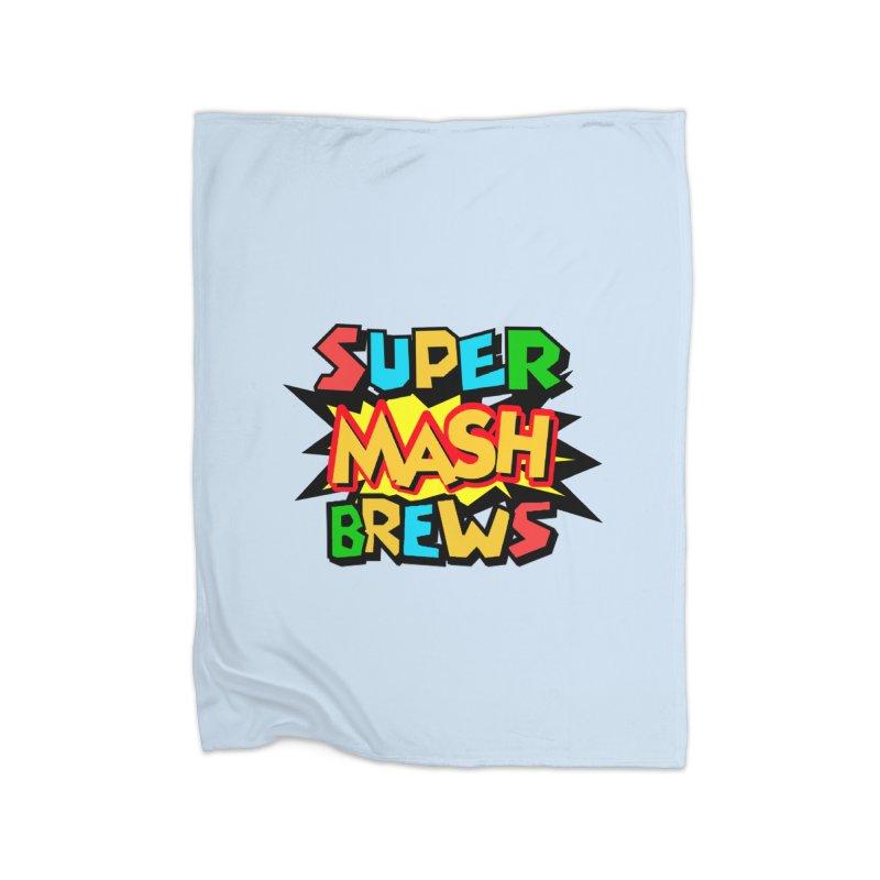 Super Mash Brews Home Fleece Blanket Blanket by DrinkIN GeekOUT's Artist Shop