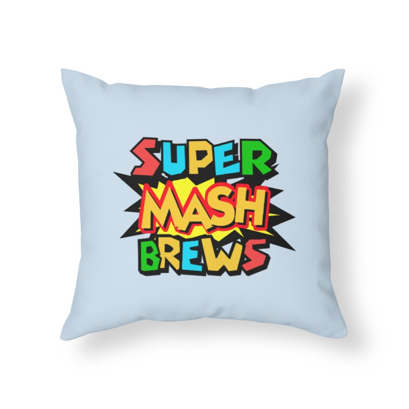 Super Mash Brews Home Throw Pillow by DrinkIN GeekOUT's Artist Shop