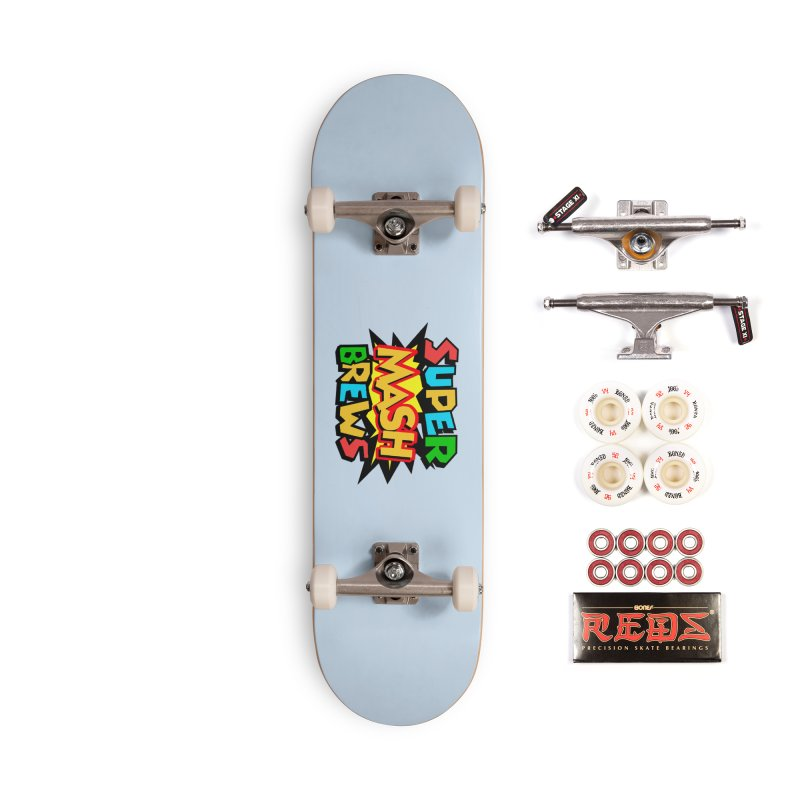 Super Mash Brews Accessories Complete - Pro Skateboard by DrinkIN GeekOUT's Artist Shop