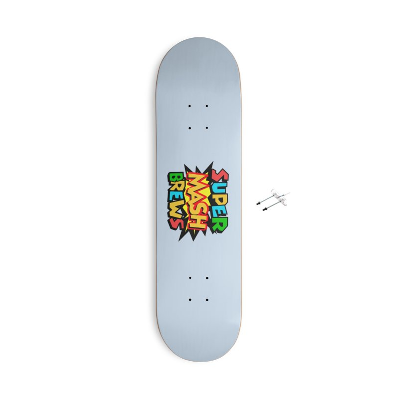 Super Mash Brews Accessories Skateboard by DrinkIN GeekOUT's Artist Shop