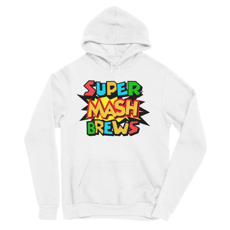 Super Mash Brews Women's Sponge Fleece Pullover Hoody by DrinkIN GeekOUT's Artist Shop