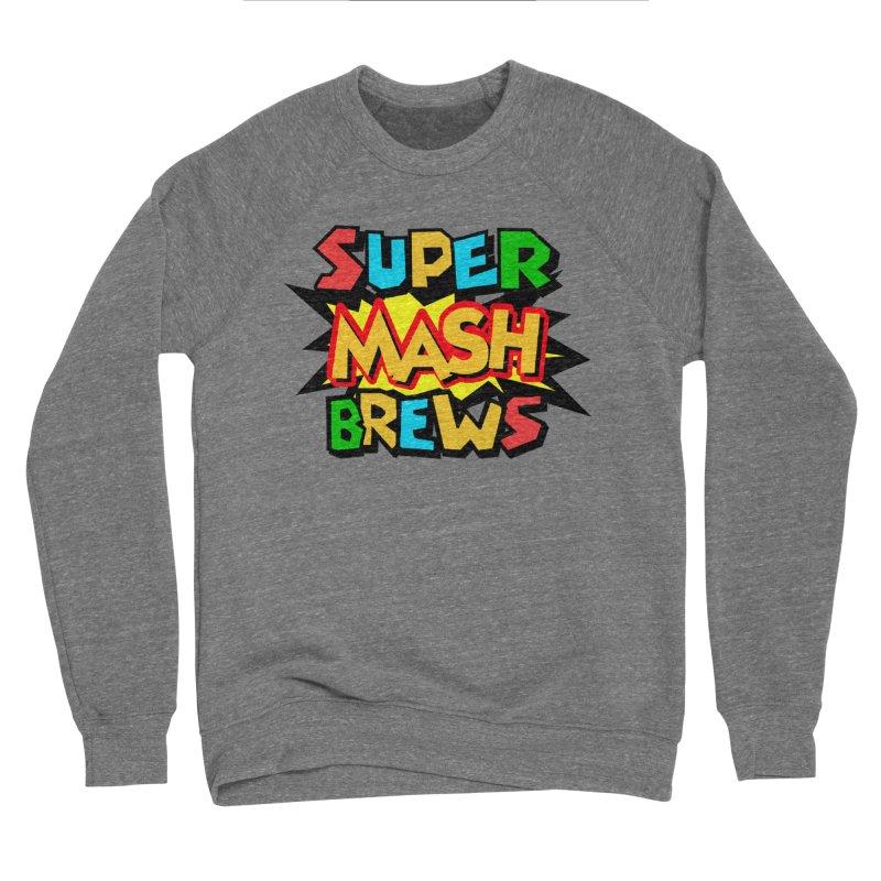 Super Mash Brews Men's Sponge Fleece Sweatshirt by DrinkIN GeekOUT's Artist Shop