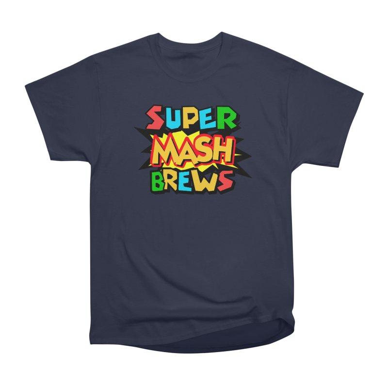 Super Mash Brews Women's Heavyweight Unisex T-Shirt by DrinkIN GeekOUT's Artist Shop