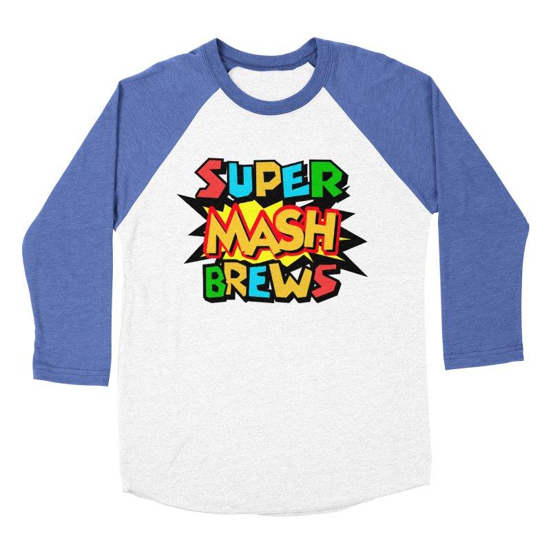 Super Mash Brews Women's Baseball Triblend Longsleeve T-Shirt by DrinkIN GeekOUT's Artist Shop