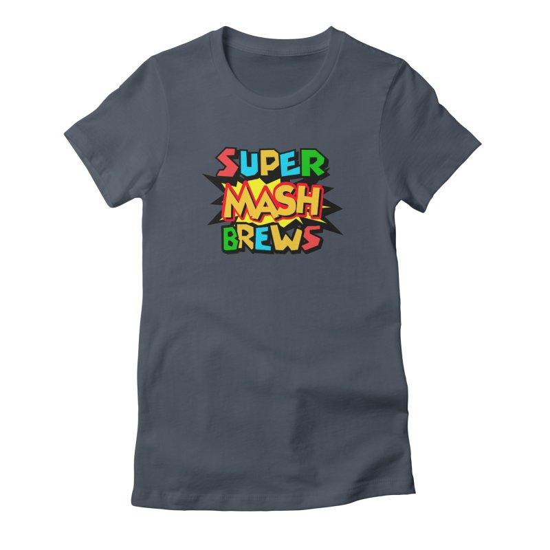 Super Mash Brews Women's T-Shirt by DrinkIN GeekOUT's Artist Shop