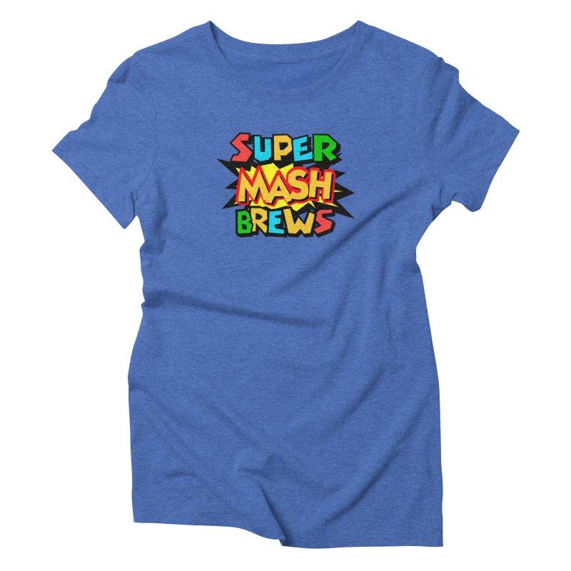 Super Mash Brews Women's Triblend T-Shirt by DrinkIN GeekOUT's Artist Shop