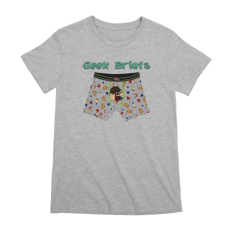 Geek Briefs Women's Premium T-Shirt by DrinkIN GeekOUT's Artist Shop