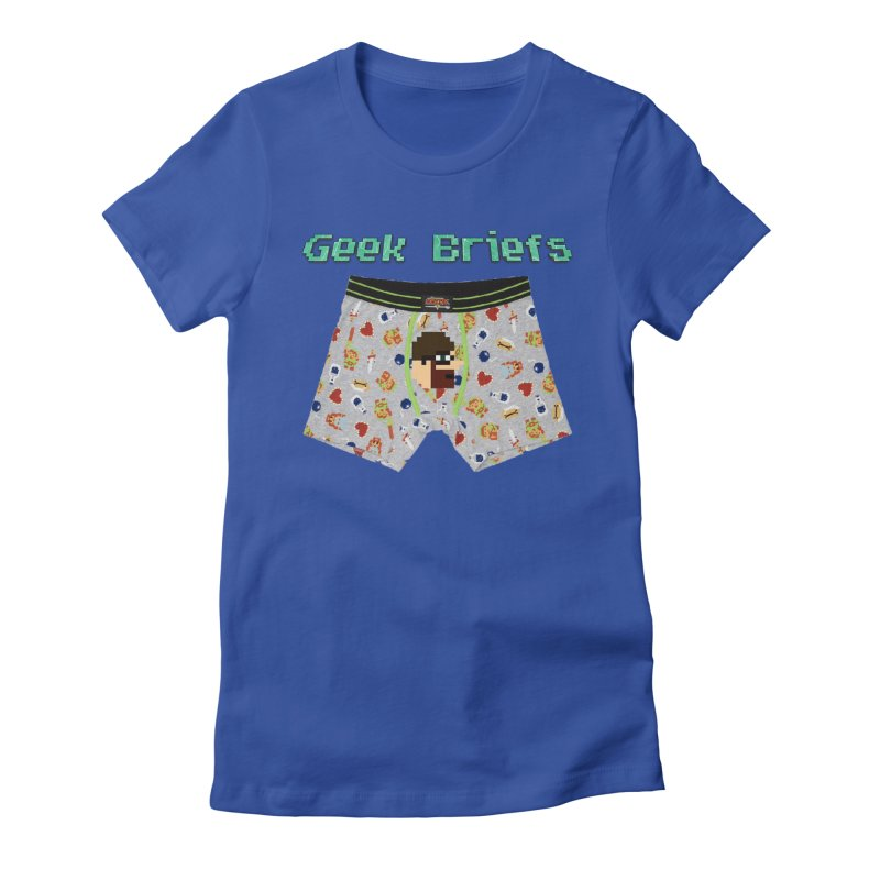 Geek Briefs Women's Fitted T-Shirt by DrinkIN GeekOUT's Artist Shop