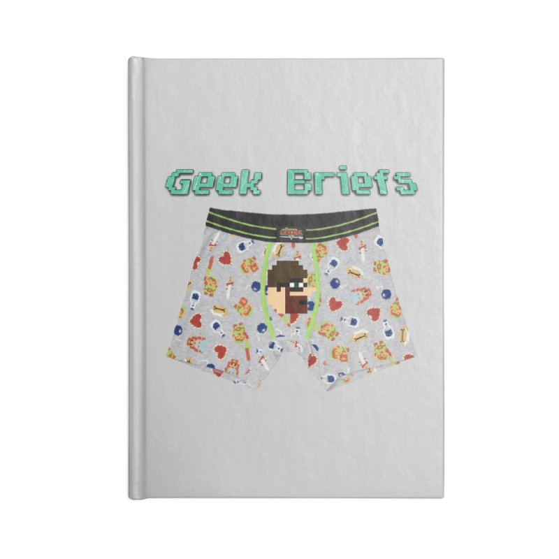 Geek Briefs Accessories Blank Journal Notebook by DrinkIN GeekOUT's Artist Shop